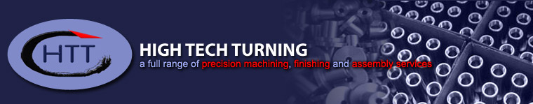 High Tech Turning Co, Inc. - A Full Range of Precision Machining, Finishing and Assembly Services